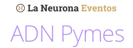 La Neurona Eventos: ADN Pymes